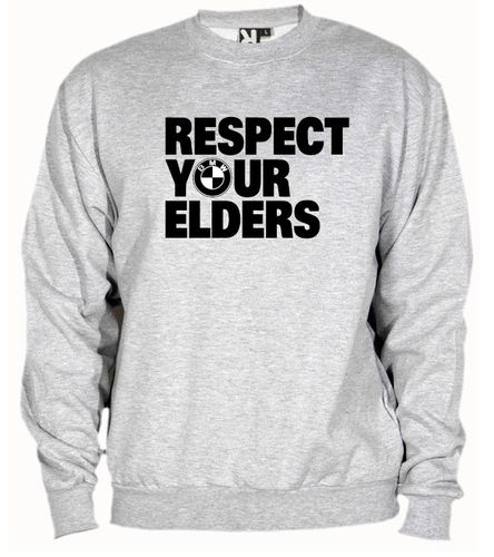 Sudadera BMW. Respect your elders, color y talla a elegir.